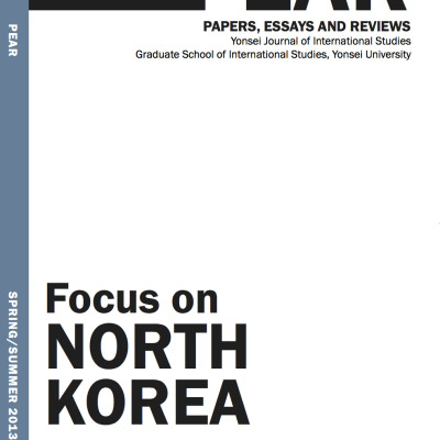 Focus on North Korea Volume 5, Issue 1 (Spring/Summer 2013)